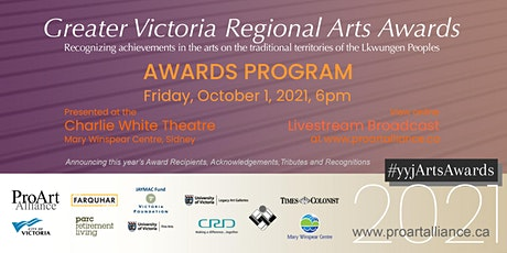 2021 Greater Victoria Regional Arts Awards Program - Livestream Broadcast tickets