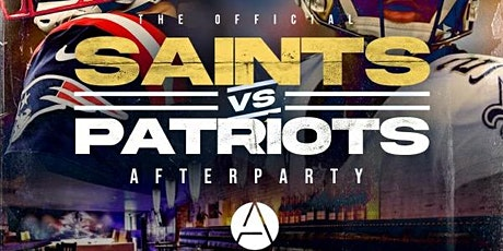 OFFICIAL SAINTS VS PATRIOTS AFTERPARTY LIVE FROM APRES LOUNGE tickets