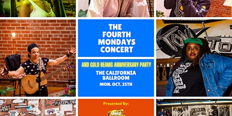 The Fourth Mondays Concert And Gold Beams Anniversary Party tickets