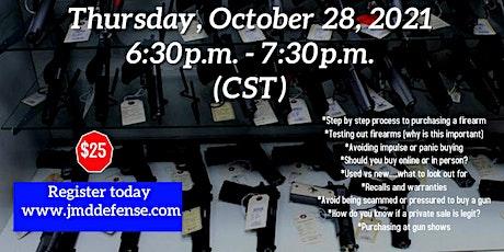 Smart Tips for Purchasing a Firearm (online class) tickets