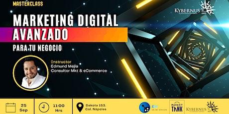 Marketing Digital Avanzado para tu Negocio by Kybernus EdoMex boletos