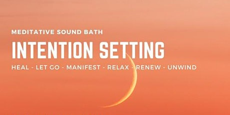Intention Setting Sound Experience tickets