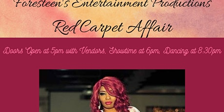 Foresteen's Entertainment Productions Red Carpet Fashion Show Affair tickets