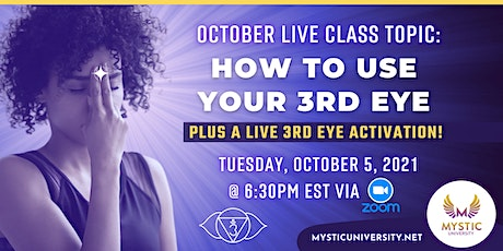 How to use your Third-Eye Chakra PLUS a live Third-Eye Activation tickets