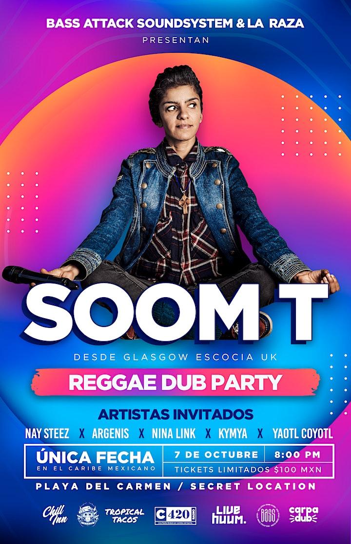 Imagen de Soom T en Playa del Carmen // Reggae Dub Party // Bass Attack Sound System
