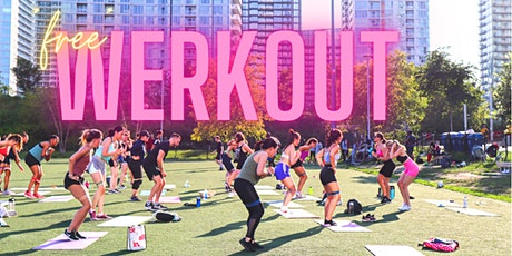 FREE WERKOUT  - SPONSORED BY HEALTHY PLANET tickets