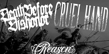 Death Before Dishonor | Reason To Fight | Cruel Hand | American Ethos tickets