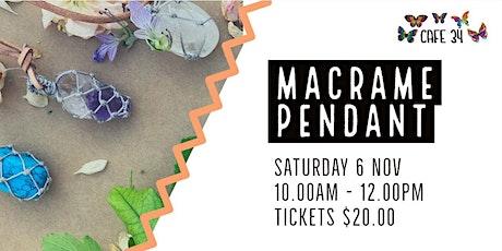 Macrame Pendant  Workshop   Cafe 34 tickets