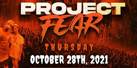 PROJECT FEAR @ IVY WPB | THURSDAY 10/28 tickets