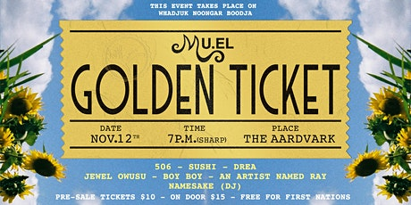 MU.EL presents Golden Ticket tickets