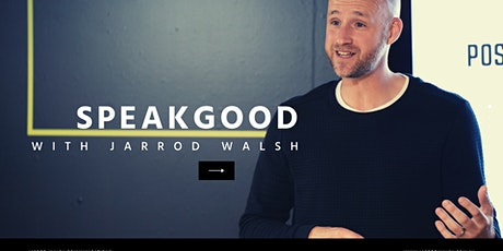 SpeakGood - The Communications Workshop tickets