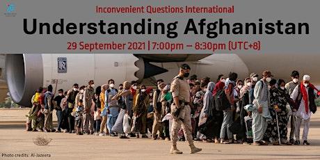 [IQi] Understanding Afghanistan tickets