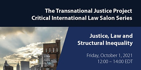 Justice, Law and Structural Inequality tickets