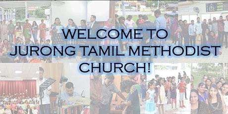 Jurong Tamil Methodist Church Sunday Worship Service tickets