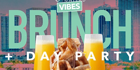 VIBES BRUNCH + DAY PARTY tickets