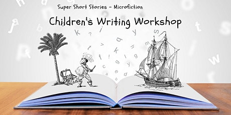 Children's Writing Workshop - Super Short Stories (Microfiction) ZOOM tickets