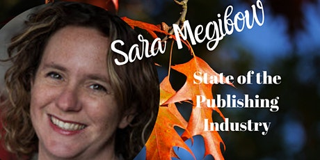 State of the Publishing Industry: November 2021 Update by Sara Megibow tickets