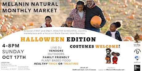 Melanin Natural Monthly Market: HALLOWEEN EDITION! tickets
