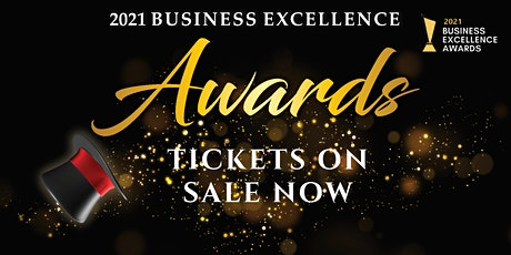 BUSINESS EXCELLENCE AWARDS 2021 tickets