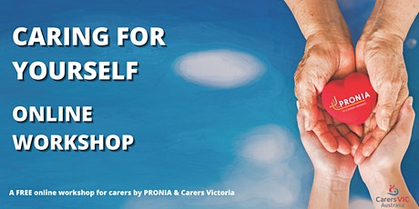 Care For Yourself - A workshop for carers tickets