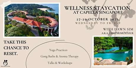 Wellness Staycation at Capella Singapore with Dawn Sim tickets