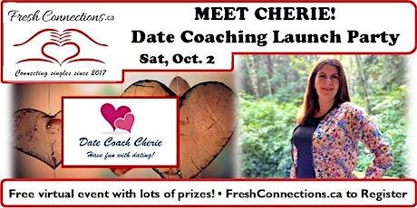 MEET CHERIE! Date Coaching Launch Party! tickets