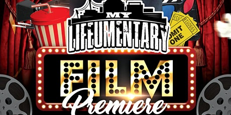 MY LIFEUMENTARY FILM PREMIERE tickets