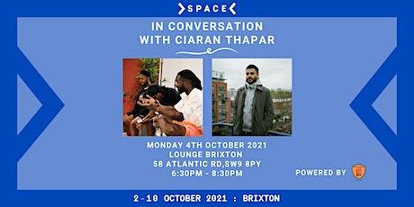 In Conversation With Ciaran Thapar tickets