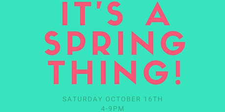 It's a Spring Thing tickets