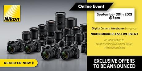 Introduction to Nikon Mirrorless and Camera Basics with a Nikon Expert tickets