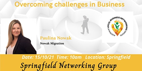 Springfield Networking Group - Overcoming challenges in Business tickets