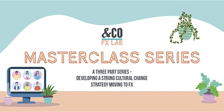 Masterclass Series - Creating Cultural Change tickets