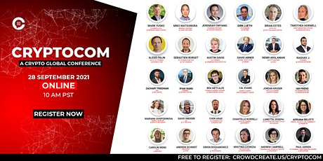 CryptoCom 2021: Listen to top leaders in the Crypto & Blockchain space tickets