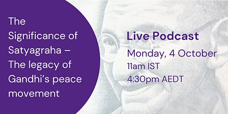 LIVE PODCAST: Commemorating the legacy of Mahatma Gandhi's peace movement tickets