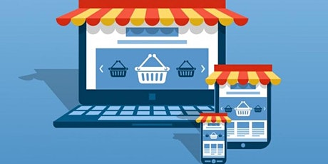 ECOMMERCE Webinar: 9/29 Setting Up an Online Shop to Grow Your Business tickets
