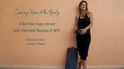 Coming Home to the Body - a one day yoga retreat tickets
