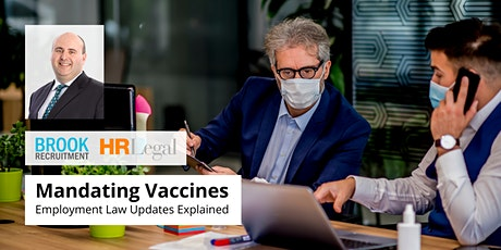 Mandating Vaccines - Employment Law Updates Explained tickets