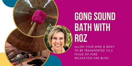 Gong Sound Bath with Roz tickets