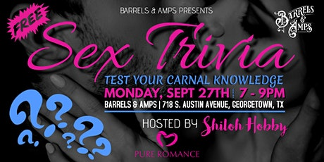 Sex Trivia Night (Hosted by Shiloh Hobby) tickets