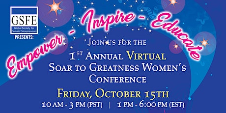 1st  Annual Soar to Greatness GSFE Virtual Conference tickets