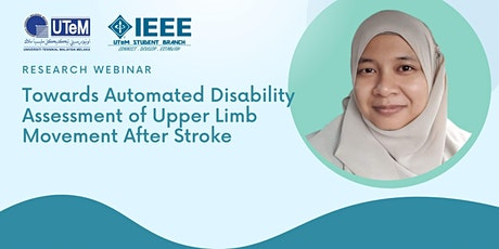 Research Webinar Towards Automated Disability Assessment of Upper Limb tickets