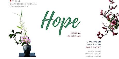 'Hope'  Ikebana exhibition by members tickets