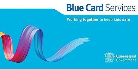 Blue Card Information Session: Rockhampton Community Hub tickets