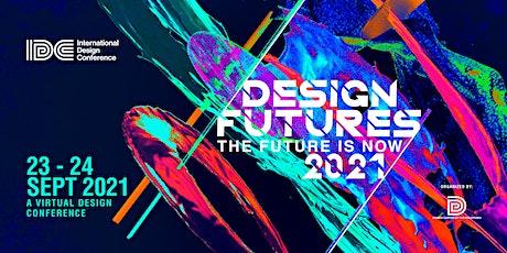 International Design Conference 2021_Day 01 bilhetes