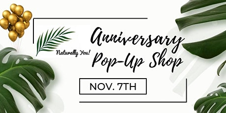 Naturally You! Anniversary Pop-Up Shop tickets