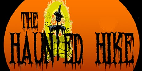 Oct 15-30 *Vaccination Required *  | The Haunted Hike tickets