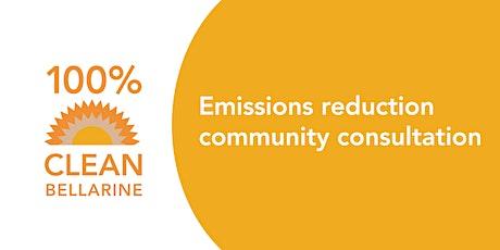 100% Clean Bellarine:  Emissions Reduction Community Consultation tickets