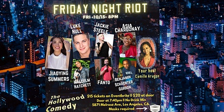 Copy of Friday Night Riot Show- The Hollywood Comedy Friday 10/15 @ 8pm tickets