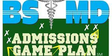 Dr. Paul Lowe:  High School Juniors - Time to Plan for BS/MD Admissions tickets
