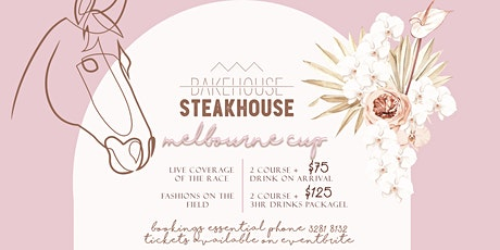 Bakehouse Steakhouse Melbourne Cup 2021 tickets
